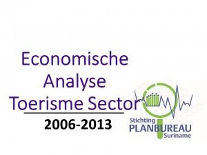 Economische Analyse van de Toerisme Sector 2006 - 2013